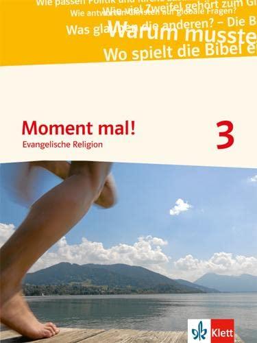 9783120066101: Moment mal! Schülerbuch 9./10. Schuljahr: Evangelische Religion Gymnasium
