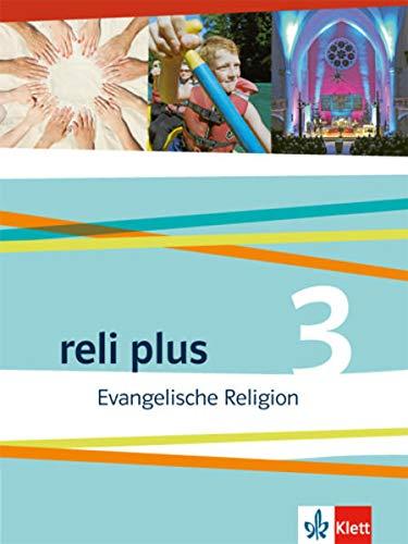 9783120066248: reli plus 3. Schülerbuch 9./10. Schuljahr: Evangelische Religion