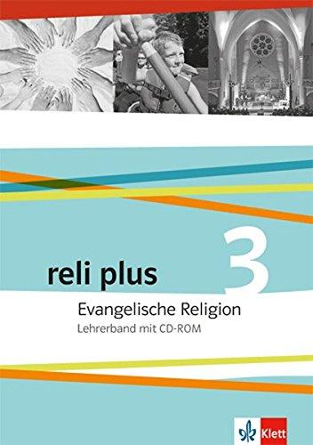 9783120066279: reli plus 3. Lehrerband mit CD-ROM 9./10. Schuljahr: Evangelische Religion