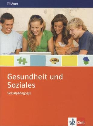 9783120066316: Gesundheit und Soziales. Themenheft 9./10. Schuljahr. Sozialpädagogik