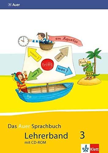 9783120067313: Das Auer Sprachbuch. Lehrerband mit CD-ROM 3. Schuljahr. Ausgabe für Bayern - Neubearbeitung 2014