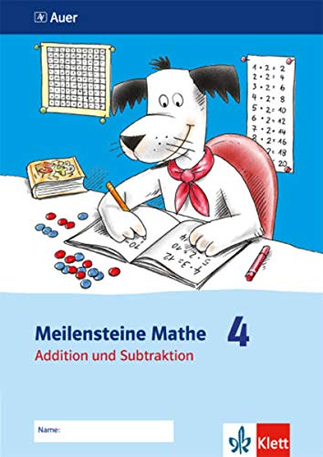 9783120070221: Meilensteine Mathe. Addition und Subtraktion. Arbeitsheft 4. Schuljahr