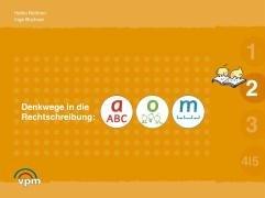 9783120101123: Denkwege in die Rechtschreibung. a-o-m 2. Schulerarbeitsmappe