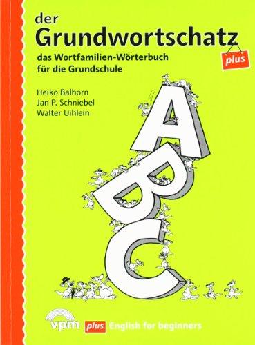 9783120105367: Der Grundwortschatz plus: das Wortfamilien-Wörterbuch für die Grundschule
