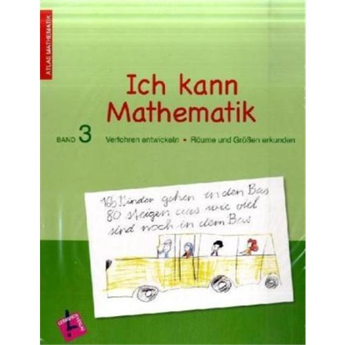 9783120111917: Atlas Mathematik 3. Ich kann Mathematik 3. Lernbuch inkl. Elternheft: Verfahren entwickeln - Räume und Größen erkunden