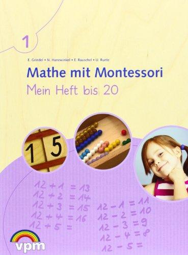 9783120116127: Mathe mit Montessori. Mein Heft bis 20. Arbeitsheft 1. Schuljahr