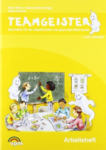 9783120117209: Teamgeister 1. und 2. Schuljahr. Arbeitsheft: Aktivitäten für ein faires und gesundes Miteinander
