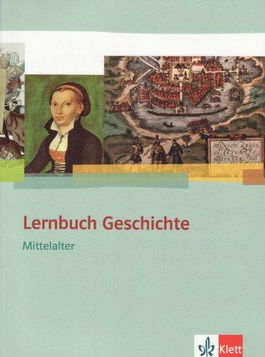 9783120118008: Lernbuch Geschichte. Mittelalter. Schülerbuch mit CD-ROM