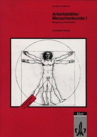 9783120309703: Arbeitsblätter Menschenkunde I: Bewegung und Stoffwechsel. Kopiervorlagen mit Lösungen