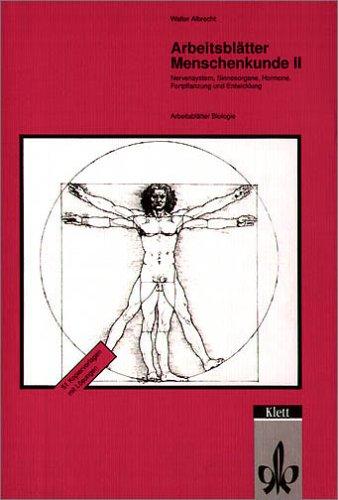 9783120309802: Arbeitsblätter Biologie (Kopiervorlagen). Menschenkunde 2. Nervensysteme, Sinnesorgane, Hormone, For