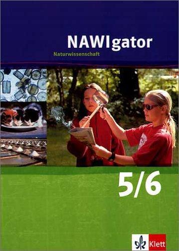 9783120384700: NAWIgator - Naturwissenschaft. 5./.6 Schuljahr. Nordrhein-Westfalen