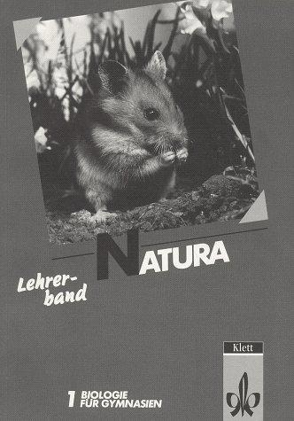 9783120421900: Natura 1 Lehrerband; Biologie für Gymnasien - 5. und 6. Schuljahr