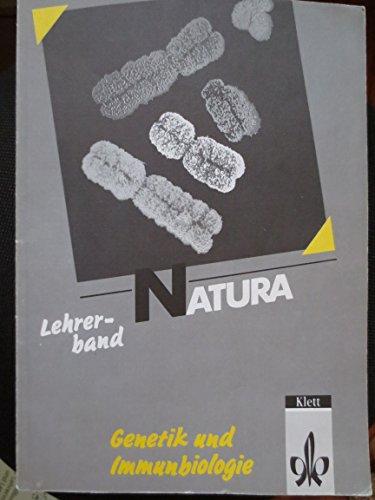 9783120429395: Natura - Biologie für Gymnasien/Oberstufe; Lehrerband Genetik und Immunbiologie