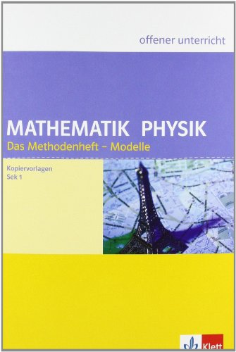 9783120431671: Mathematik und Physik. Methodenheft Modelle Kopiervorlagen: Offener Unterricht. Gymnasium Sek I