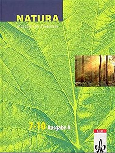 9783120452102: Natura. 7.-10. Schuljahr. Schülerband. Sachsen-Anhalt, Thüringen und Mecklenburg-Vorpommern: Biologie für Gymnasien