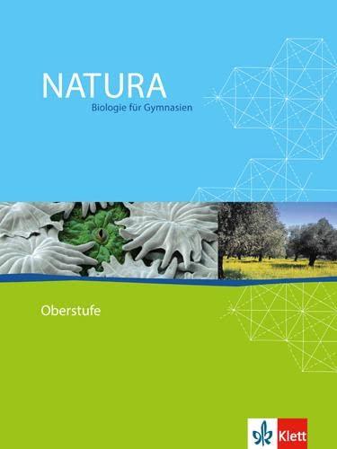 9783120453000: Natura Oberstufe. Schülerbuch. Alle Bundesländer: Biologie für Gymnasien