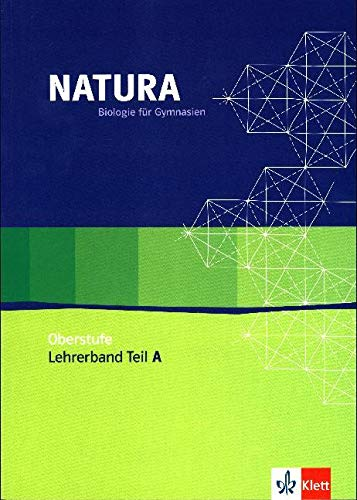 9783120453239: Natura - Biologie für Gymnasien. Lehrerband Teil A 11./12. Schuljahr