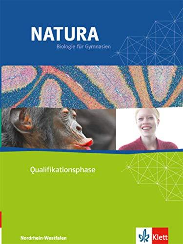 9783120454557: Natura - Biologie für Gymnasien in Nordrhein-Westfalen G8. Neubearbeitung 2015. Qualifikationsphase. Schülerbuch 11./12. Schuljahr