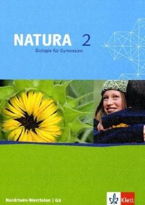9783120454809: Natura - Biologie für Gymnasien in Nordrhein-Westfalen G8. Schülerbuch 7.-9. Schuljahr