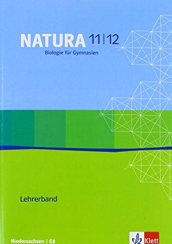 9783120456186: Natura - Biologie f�r Gymnasien in Nordrhein-Westfalen G8. Lehrerbuch 11./12. Schuljahr mit CD-ROM