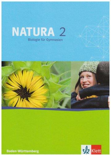 9783120456209: Natura 2. Biologie 7./8. Klasse. Schülerbuch. Neubearbeitung. Baden-Württemberg: Für Gymnasien