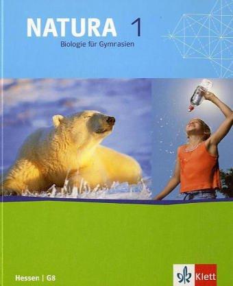 9783120457008: Natura 5./6. Biologie. Schülerbuch. Hessen G 8: Gymnasium