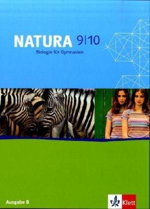 9783120458104: Natura - Biologie fur Gymnasien. Neubearbeitung: Natura. Biologie fur Gymnasien. 9./10. Schuljahr. Schulerband