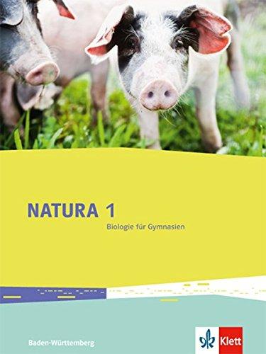 9783120492115: Natura 1. Sch�lerbuch. Ausgabe f�r Baden-W�rttemberg