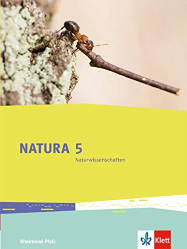 9783120496014: Natura 5 Naturwissenschaften. Rheinland-Pfalz. Schülerbuch 5. Schuljahr