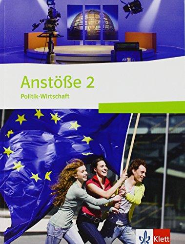 9783120654346: Anstöße Politik-Wirtschaft 2. Schülerband 9./10. Schuljahr