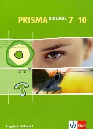9783120683254: Prisma Biologie - Ausgabe A für Hessen, Hamburg, Saarland, Schleswig-Holstein/Schülerbuch Band 1. 7.-10. Schuljahr