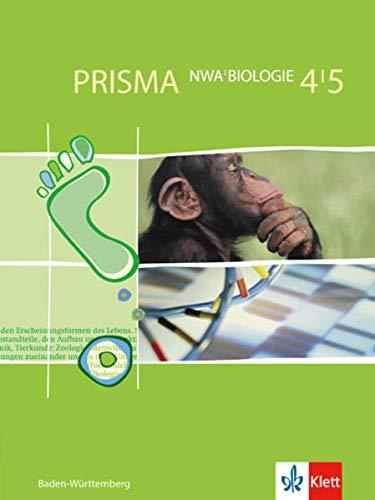 9783120683353: Prisma NWA. Naturwissenschaftliches Arbeiten. Ausgabe fur Baden-Wurttemberg: PRISMA. Biologie 4/5. Baden-Wurttemberg: Fur den naturwissenschaftlichen Unterricht in der Sekundarstufe I: BD 4/5