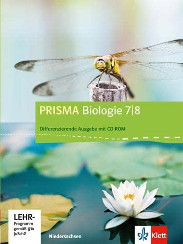 9783120683377: Prisma Biologie. Ausgabe für Niedersachsen - Differenzierende Ausgabe. Schülerbuch mit CD-ROM 7./8. Schuljahr