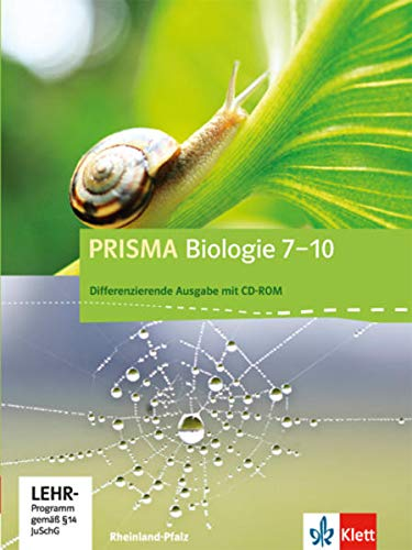 9783120683827: Prisma Biologie 7.-10. Schuljahr - Ausgabe für Rheinland-Pfalz - Differenzierende Ausgabe. Schülerbuch mit Schüler-CD-ROM