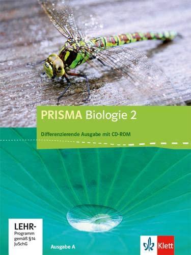 9783120684701: Prisma Biologie 02 Ausgabe A. Schülerbuch mit Schüler-CD-ROM 7.-10. Schuljahr
