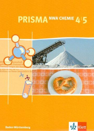 9783120685357: PRISMA. Chemie 4/5. Baden-Württemberg: Für den naturwissenschaftlichen Unterricht in der Sekundarstufe I