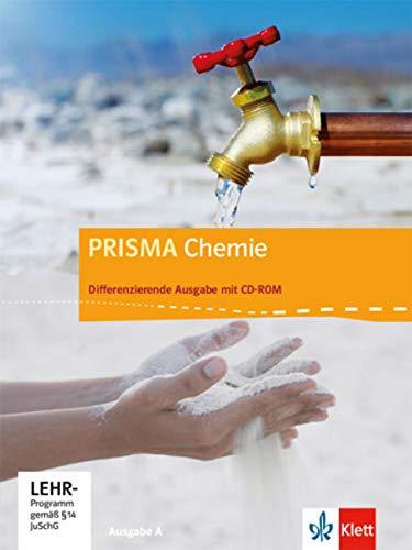 9783120685517: Prisma Chemie 7.-10. Schuljahr. Ausgabe A. Schülerbuch mit Schüler-CD-ROM