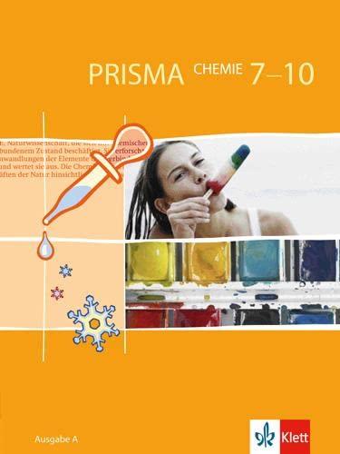 9783120685609: PRISMA Chemie A. 7-10. Schuljahr: Ausgabe A für Berlin, Bremen, Hamburg, Hessen, Rheinland-Pfalz, Saarland, Schleswig-Holstein