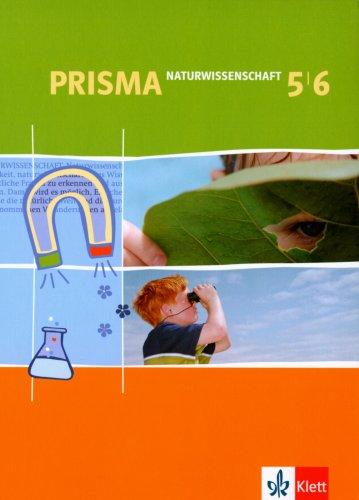 9783120686200: Prisma - Naturwissenschaft: Prisma NWA. Schulerbuch. 5./6. Schuljahr. Nordrhein-Westfalen: Naturwissenschaftliches Arbeiten
