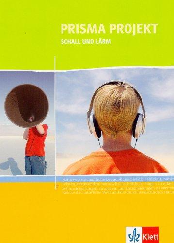 9783120686309: Prisma Projekt. Naturwissenschaften. 8.-10. Schuljahr / Schall und Lärm. Materialheft für Schüler