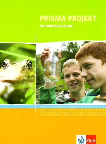 9783120686408: Prisma Projekt. Naturbeobachtung. Klasse 8-10: Materialheft für Schüler