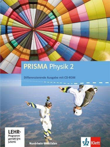 9783120687221: Prisma Physik 2. Ausgabe für Nordrhein-Westfalen - Differenzierende Ausgabe. Schülerbuch mit Schüler-CD-ROM 7.-10. Klasse