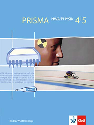 9783120687351: Prisma NWA Physik. Schülerbuch. 4./5. Klasse. Baden-Württemberg: Naturwissenschaftliches Arbeiten