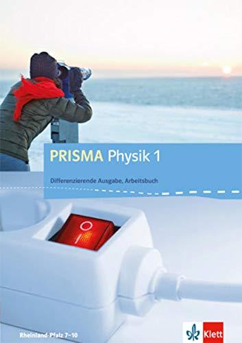 9783120687474: PRISMA Physik. Differenzierende Ausgabe für Rheinland-Pfalz. Arbeitsbuch 1. 7.-8. Schuljahr