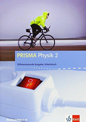 9783120687481: PRISMA Physik. Differenzierende Ausgabe für Rheinland-Pfalz. Arbeitsbuch 1. 8.-9. Schuljahr
