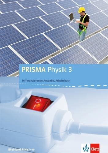 9783120687498: PRISMA Physik. Differenzierende Ausgabe für Rheinland-Pfalz. Arbeitsbuch 3. 9.-10. Schuljahr