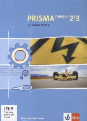 9783120687993: Prisma Physik - Ausgabe für Nordrhein-Westfalen (Neubearbeitung). Schülerbuch mit 2 Schüler-CD-ROMs 7.-10. Schuljahr