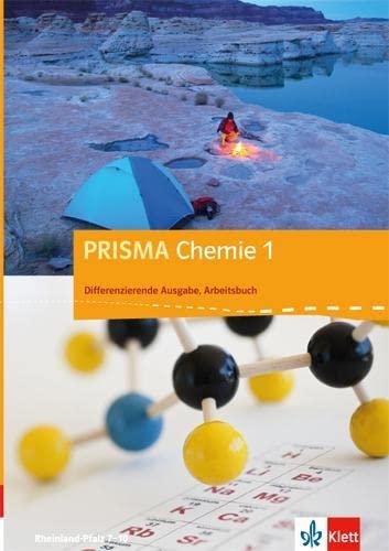 9783120688655: PRISMA Chemie. Differenzierende Ausgabe für Rheinland-Pfalz. Arbeitsbuch 1. 7.-8. Schuljahr