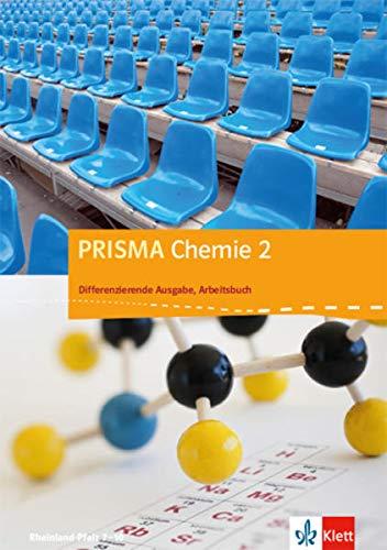 9783120688662: PRISMA Chemie. Differenzierende Ausgabe für Rheinland-Pfalz. Arbeitsbuch 1. 8.-9. Schuljahr