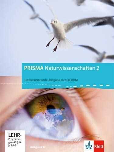 9783120689409: Prisma Naturwissenschaften 2. 7./8. Schuljahr. Ausgabe A. Schülerbuch mit CD-ROM 2. Allgemeine Ausgabe